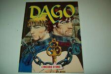 DAGO-N. 9-L'INCUBO D'ORO-EURA EDITORIALE-ANNO VI-SETTEMBRE 2000-OT!
