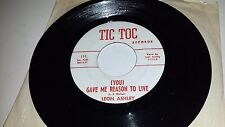 LEON ASHLEY You've Got A Heartbreak / You Gave TIC TOC 111 RARE COUNTRY 45 7""