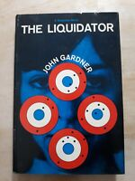 John Gardner. THE LIQUIDATOR. First Edition. 1964