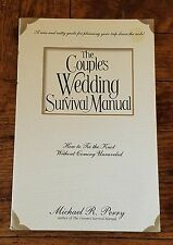 The Couple's Wedding Survival Manual: How to Tie the Knot Without Coming Unravel