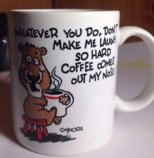 1980'S WHATEVER YOU DO,DON'T MAKE ME LAUGH SO HARD COFFEE COMES OUT OF MY NOSE T