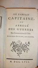 science militaire, stratégie - Duc de Rohan:  Le parfait capitaine,, 1757