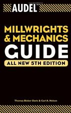 Audel Millwrights and Mechanics Guide by Thomas B. Davis, (Paperback), Audel , N