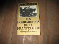 François BROCHE: les bombardiers de la France Libre