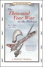 Bluestocking Press-Thousand Year War in the Mideast by R J. Maybury Newest Editi