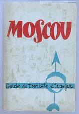 U.R.S.S - Moscou - Guide  Du Touriste Etranger (2ème Edit.) - V.Tchernov-V.Mazov
