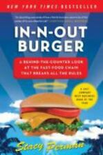 In-n-Out Burger : A Behind-the-Counter Look at the Fast-Food Chain That...
