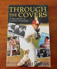 Through the Covers: A Miscellany of Cricket Curiosities by Marc Dawson (Paperbac