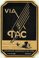 TAC THOMPSON AERONAUTICAL CORP VINTAGE AIRLINE LUGGAGE LABEL