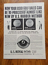 1942 U S Royal Golf Balls Ad  Used Golf Balls can be Re-Processed Almost