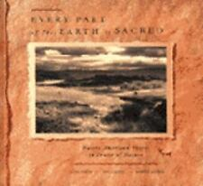 Every Part of This Earth Is Sacred: Native American Voices in Praise of Nature,