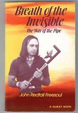 BREATH OF THE INVISIBLE the way of the pipe John Redtail Freesoul pb 1987 vgc