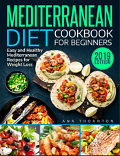 Mediterranean Diet Cookbook For Beginners – Easy and Healthy Mediterranean Recip