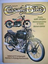 Classic Bike Magazine. Issue No. 5. Spring, 1979. Reprint. Velo. Harley. Puch.