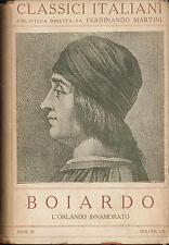 L'Orlando innamorato Boiardo Istituto editoriale Italiano classici