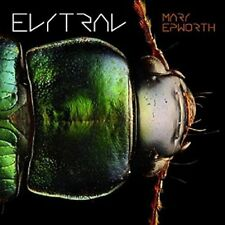 Mary Epworth : Elytral CD (2017) ***NEW***