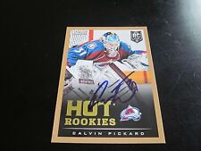 CALVIN PICKARD AUTOGRAPHED 2013-2014 SCORE HOT ROOKIES GOLD RC CARD-AVALANCHE
