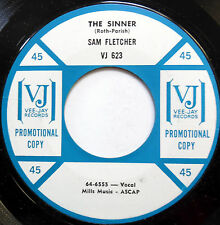 SAM FLETCHER 45 The Sinner / Guess Who VEEJAY promo R&B Soul s320