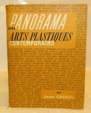 ARTE - Jean Cassou: Panorama des ARTS PLASTIQUES contemporains - Gallimard 1960