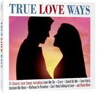 TRUE LOVE WAYS - 3 CD BOX SET - 75 CLASSIC LOVE SONGS