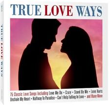 TRUE LOVE WAYS - 3 CD BOX SET - 75 CLASSIC LOVE SONGS