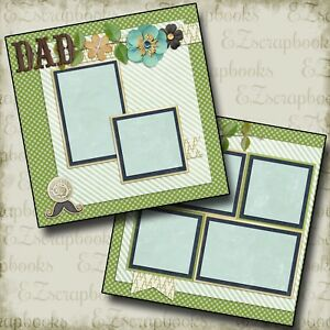 DAD - 2 Premade Scrapbook Pages - EZ Layout 2043