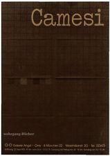 Ausstellungsplakat, (Gianfredo) Camesi, Galerie Angst + Orny, München, 1975