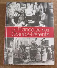 Livre sélection Reader's Digest La France de nos Grands Parents