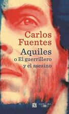 AQUILES O EL GUERRILLERO Y EL ASESINO/ ACHILLES OR THE WARRIOR AND THE MURDERER