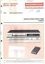 Nordmende Original Service Manual für spectra video vision V 500 Schaltungsbesch