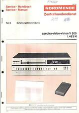 Nordmende original manual de servicio para vídeo Spectra Vision V 500 schaltungsbesch