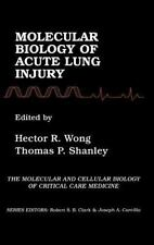 Molecular Biology of Acute Lung Injury (Molecular & Cellular Biology of Critical