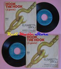 LP 45 7'' ELISABETTA VIRGILLI PIPPO CARUSO Hook the hook il gancio cd mc dvd