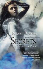 Secrets at Crescent Point: By Byrnes, Raquel