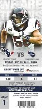 2013 NFL TITANS @ TEXANS FULL UNUSED FOOTBALL TICKET - DEANDRE HOPKINS FIRST TD