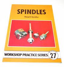 SPINDLES -  WORKSHOP PRACTICE SERIES BOOK 27