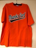 Baltimore Orioles Thanks Earl Weaver  T-Shirt SGA Size XL New Great Gift Idea