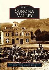 Images of America: Sonoma Valley by Valerie Sherer Mathes and Diane Moll Smith (
