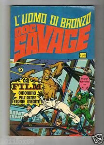 L' Mens Di Bronze Doc Savage Super Fumetti IN Film n.1 Editoriale Horn 1976