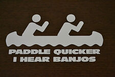 SANCTUARIES EDGE FUNNY PADDLE QUICKER BANJOS CANOE STICKER DECAL KAYAK KAYAKING