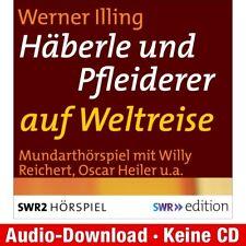 Hörbuch-Download (MP3) ★ Werner Illng: Häberle und Pfleiderer auf Weltreise