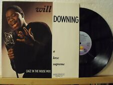 "12"" Maxi - WILL DOWNING - A Love Supreme - 5:50 min - ISLAND 1988"