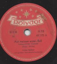 Lonny Kellner singt :Auf meinem ersten Ball + Lilii