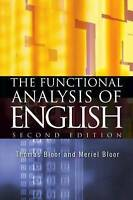 The Functional Analysis of English: A Hallidayan Approach (Arnold Publication),