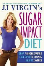 JJ Virgin's Sugar Impact Diet : Hardcover - NEW