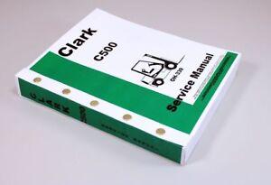 CLARK C500-30 C500-35 C500-40 C500-45 FORKLIFT SERVICE REPAIR MANUAL SHOP OH-339