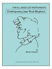 "FOR ALL BASS CLEF INSTRUMENTS ""CONTEMPORARY JAZZ/ROCK RHYTHMS"" MUSIC BOOK-NEW!!"
