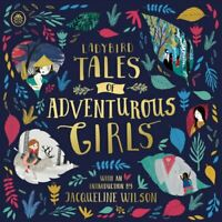 Ladybird Tales of Adventurous Girls With an Introduction From J... 9780241367391