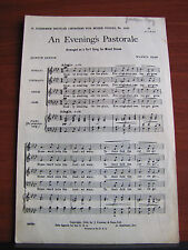 An Evening's Pastorale - 1916 sheet music - SATB Mixed voice +piano
