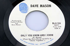 Dave Mason: Only You and I Know / Sad and Deep as You [VG++ Copy]